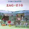 Tom Chapin: Zag Zig