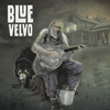 Blue Velvo: Blue Velvo