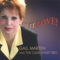 Album Is It Love? by Gail Marten