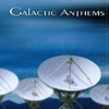 GALACTIC ANTHEMS: Galactic Anthems