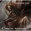 Galactic Anthems: Sinew and Lace