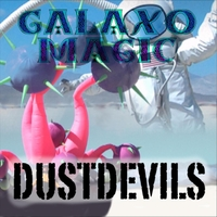 Galaxo Magic | Dustdevils