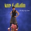 Amy Gallatin: The Long Way Home