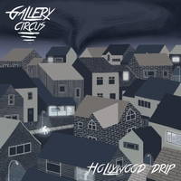 Gallery Circus | Hollywood Drip