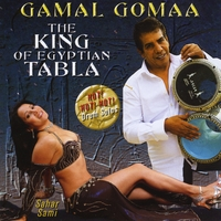 Gamal Gomaa | The King of Egyptian Tabla (feat. Sahar Sami)