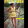 Gangalee: Not 4 Free (New Anthem)