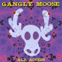 GaNgLy MoOsE | All Access