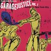 VARIOUS ARTISTS: Garage Justice Vol. 1
