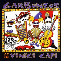 Garbonzos | Garbonzos at the Venice Cafe