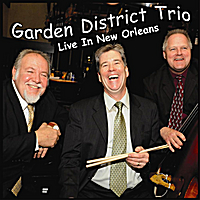 Garden District Trio | Live In New Orleans