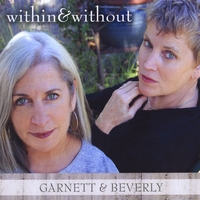 Garnett & Beverly | Within & Without