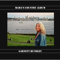 Garnett Hundley | Mama's Country Album