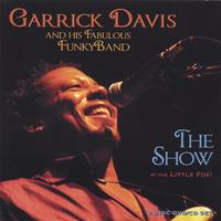 Garrick Davis and his Fabulous FunkyBand | The Show CD/DVD 2-Disc Set