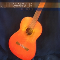 Jeff Garver | The First Set