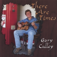 Gary Culley | There are Times
