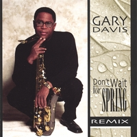 Gary Davis | Don't Wait For Spring Remix
