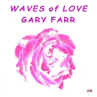 Gary Farr | Waves of Love