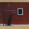 Gary Fukushima Trio: As Always