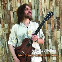 Gary Lee Rollins | From Orange County with Love