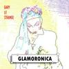 Gary Le Strange: Glamoronica