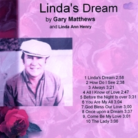 Gary Matthews | Linda's Dream
