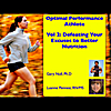 Gary Null, Ph.D & Luanne Pennesi, RN/MS: Optimal Performance Athlete, Vol. 2 Defeating the Excuses in Your Life