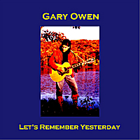 Gary Owen | Let's Remember Yesterday (Mono Single Mix)