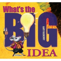 Gary Rasberry | What's the Big Idea