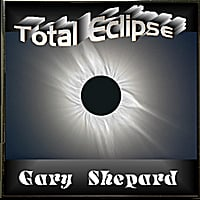 Gary Shepard | Total Eclipse