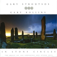Gary Stroutsos & Gary Rollins | In Stone Circles