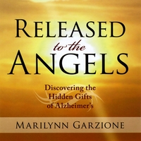Marilynn Garzione | Released to the Angels