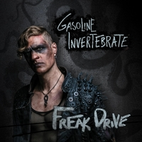 Gasoline Invertebrate | Freak Drive