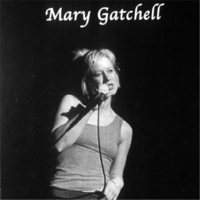 Mary Gatchell | Mary Gatchell Live!