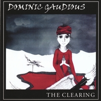 Dominic Gaudious | The Clearing