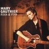 MARY GAUTHIER: Filth & Fire