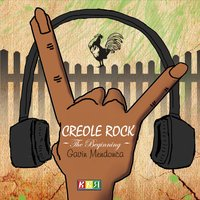 Gavin Mendonca | Creole Rock: The Beginning
