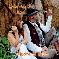 Nedra & Julio | Livin' My Life Now.