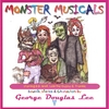 George Douglas Lee: Monster Musicals