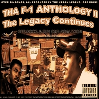Gee Rock & Tha Cnd Coalition | Tha F-1 Anthology II (The Legacy Continues)