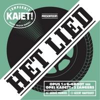Geert Hautekiet: Het Lied, Opus 1 in G Groot (Voor Opel Kadett En Twee Zangers)