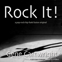 Gene Cartwright | Rock It!