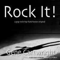 Gene Cartwright: Rock It!