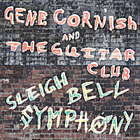 Gene Cornish and the Guitar Club | Sleigh Bell Symphony (Remix)