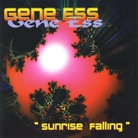 Album Sunrise Falling: Gene Ess by Gene Ess