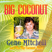 Gene Mitchell and the Big Coconut Band | Big Coconut