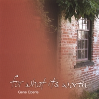 Gene Operle | For What It's Worth