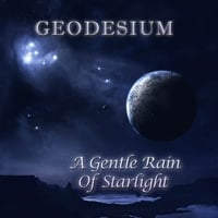 Geodesium | A Gentle Rain Of Starlight