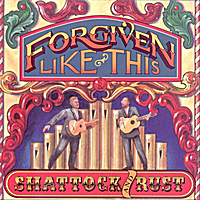 Shattock & Rust | Forgiven Like This