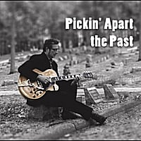 George Bedard | Pickin' Apart the Past
