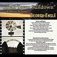 George Ensle | Small Town Sundown (A Movie in Song)